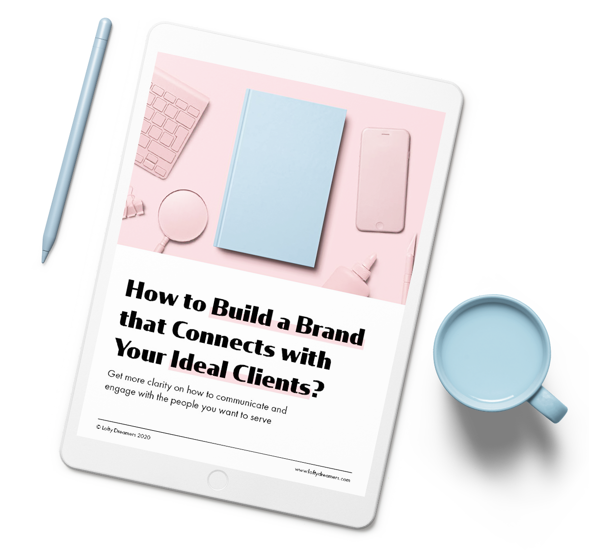 lofty-dreamers-free-guide-book-how-to-connect-with-ideal-clients